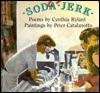 Soda Jerk by Cynthia Rylant