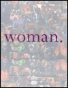 Woman: A Celebration to Benefit the Ms. Foundation for Women