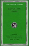 Anabasis 1-7 (Loeb Classical Library) by Xenophon