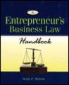 The Entrepreneur's Business Law Handbook