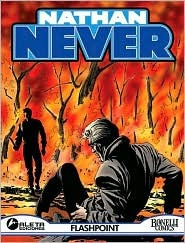 Nathan Never vol. 3: Flashpoint