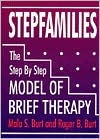 Stepfamilies: The Step Step Model of Brief Therapy