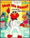 Shall We Dance?: A Book of Opposites