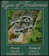 Eyes of Tenderness by Helen Steiner Rice