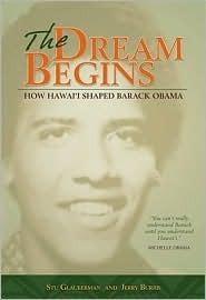 The Dream Begins: How Hawai'i Shaped Barack Obama