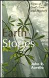 Earth Stories: Signs of God's Love and Mystery
