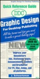 DDC Graphic Design for Desktop Publishing: All the Terms and Tips You Need to Make a Great Looking Page!