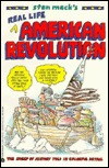 Stan Mack's Real Life American Revolution