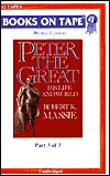 Peter the Great: Part 3 of 3