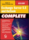 Exchange Server 5.5 & Outlook Complete by Sybex