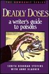 Deadly Doses by Serita Stevens