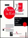 Avant Garde in Exhibition