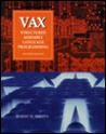 VAX: Structured Assembly Language Programming