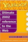 Yahoo!: The Ultimate Guide to the Internet