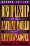 Discipleship in the Ancient World and Matthew's Gospel