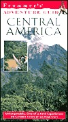 Frommer's Adventure Guides: Central America