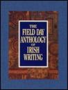 The Field Day Anthology of Irish Writing 3 Vol. Set