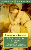 A Sentimental Journey; with, The Journal to Eliza, and, A Political Romance