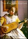 The Baroque Guitar