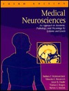 Medical Neurosciences: An Approach To Anatomy, Pathology, And Physiology By Systems And Levels