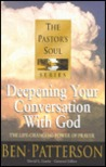 Deepening Your Conversation with God: The Life-Changing Power of Prayer