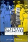 Cultural Crusaders: Women Librarians in the American West, 1900-1917