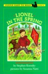 Lionel in the Spring by Stephen Krensky
