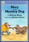 Mary and the Mystery Dog