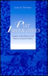 Past Imperatives: Studies In The History And Theory Of Jewish Ethics
