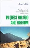 In Quest for God and Freedom: Sufi Responses to the Russian Advance in the North Caucasus