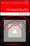 The Ordeal of Total War, 1939-45 by Gordon Wright