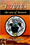 I, Tutus: Book One: The Son of Heaven