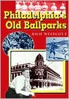 Philadelphia's Old Ballparks