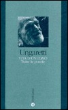 Vita d'un uomo - Tutte le poesie by Giuseppe Ungaretti