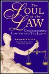 Soul of the Law: Understanding the Psychology of Lawyers and the Law