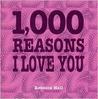 1,000 Reasons I Love You