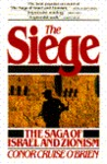 The Siege: The Saga of Israel and Zionism