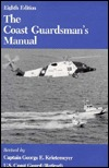 The Coast Guardsman's Manual by George E. Krietemeyer
