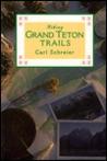 Hiking Grand Teton & Jackson Hole Trails