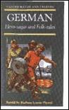 German Hero-Sagas and Folk-Tales