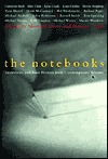 The Notebooks: Interviews and New Fiction from Contemporary Writers