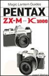 Magic Lantern Guides®: Pentax Zx-M K1000