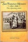 More San Francisco Memoirs 1852-1899: The Ripening Years