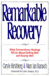 Remarkable Recovery by Marc Barasch