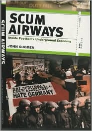 Scum Airways: Inside Football's Underground Economy