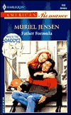 Father Formula (Who's the Daddy?, #5)(Harlequin American Romance, #858)