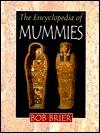The Encyclopedia Of Mummies