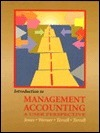 Introduction to Management Accounting: A User Perspective