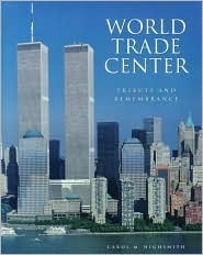 World Trade Center: Tribute and Remembrance