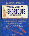 Shadow Traffic's New York Shortcuts and Traffic Tips: By Gridlock Sam